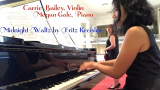 Kreisler: Midnight Waltz - Carrie Bailey, Megan Gale