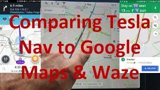Comparing Tesla Navigation to Google Maps and Waze