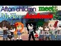 "- Afton Children Meet ""My Hero Academia"" | Gacha Club Mini Movie"