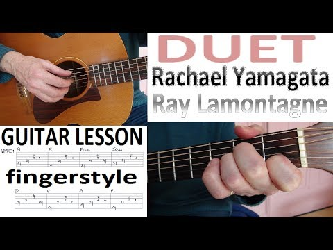 DUET - Rachael Yamagata & Ray Lamontagne  fingerstyle GUITAR LESSON