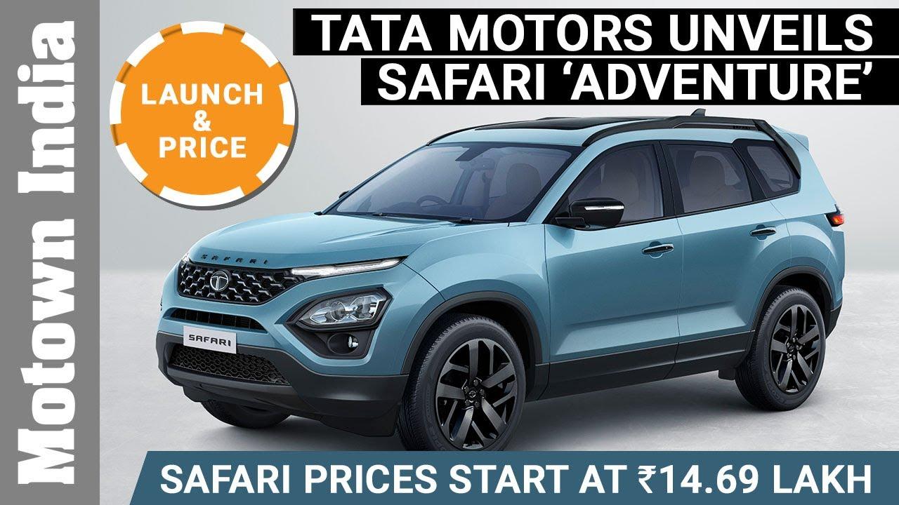 New Tata Safari Prices Start At Rs 14 69 Lakh Unveils New Adventure Model Motown India Youtube