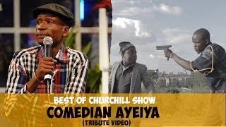 R.I.P Emmanuel Makori |(AKA) - Best of Comedian Ayeiya (Tribute Video)