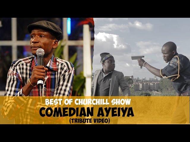 R.I.P Emmanuel Makori  (AKA) - Best of Comedian Ayeiya (Tribute Video)