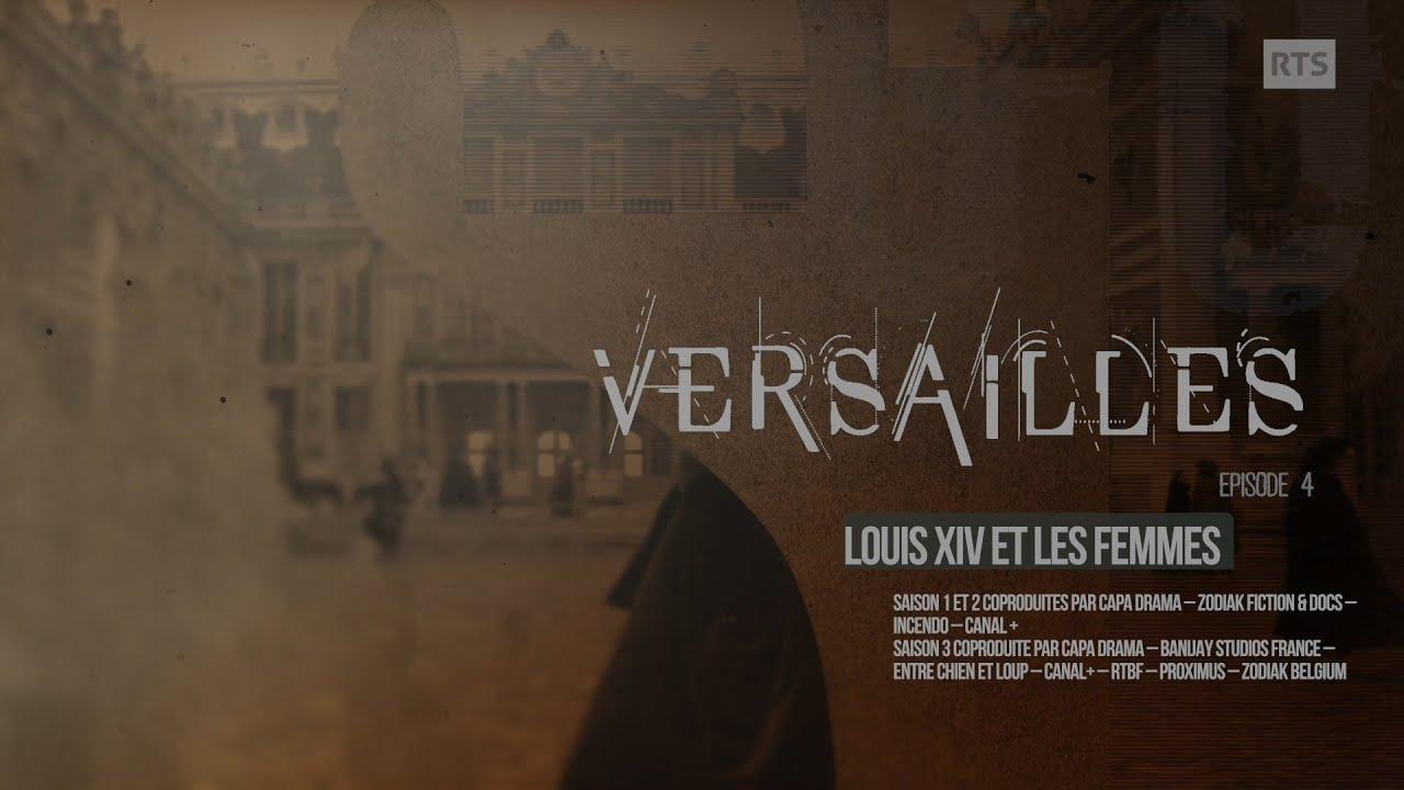 """Dans les coulisses de la série """"Versailles"""" : Louis XIV et les femmes (The Historians épisode 4)"""