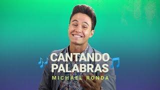 ¡Michael Ronda se enfrenta a Canta La Palabra! ¿Ganará primer lugar ?