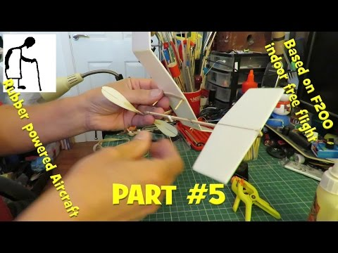 Rubber Powered Aircraft Based on F200 indoor free flight PART #5
