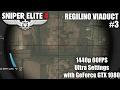 Sniper Elite 4 (Regilino Viaduct) PC Gameplay - Infamous for 15 Minutes Challenge