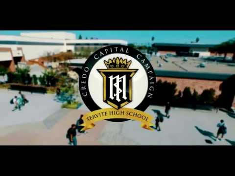 Servite High School: Credo Capital Campaign 2015