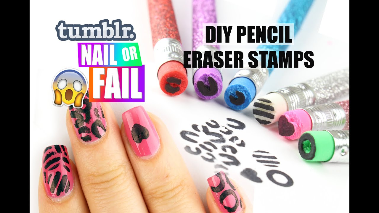 Tumblr NAIL Or FAIL DIY Pencil Eraser Stamps
