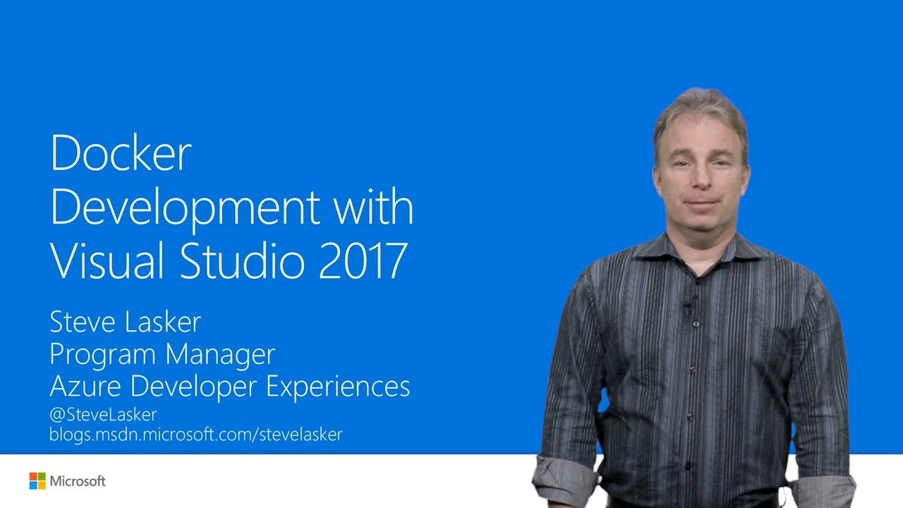 NET Docker Development with Visual Studio 2017