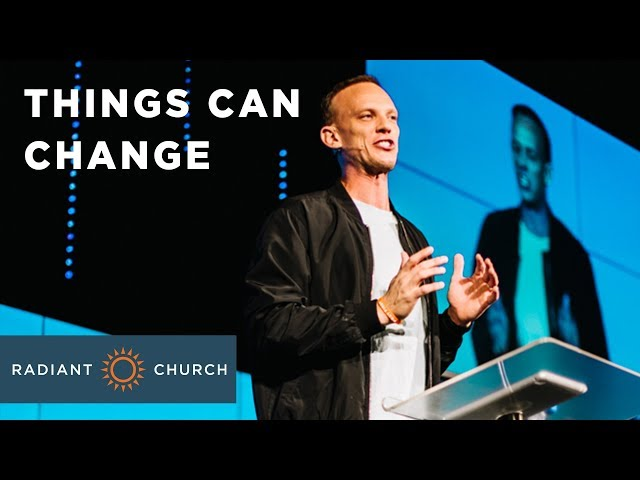 Faith to Believe - Week 1 - Things Can Change