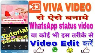 How to make /edit whatsapp status video in viva video | Editing tutorial in viva video | Hindi