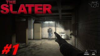 ВЕЧЕ СЪМ УБИЕЦ! - THE SLATER #1