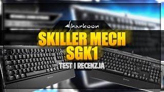 Sharkoon Skiller Mech SGK1 - Test i recenzja klawiatury mechanicznej za mniej niż 300 złotych