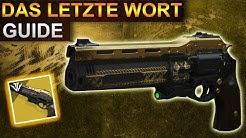 Destiny 2: Das Letzte Wort Guide (Deutsch/German)