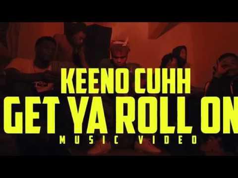 Keeno Cuhh | Get Ya Roll On (Music Video) | @AustinLamotta