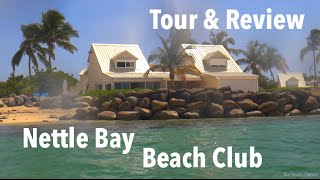 Vacation Rental Tour - Nettle Bay Beach Club, St. Martin