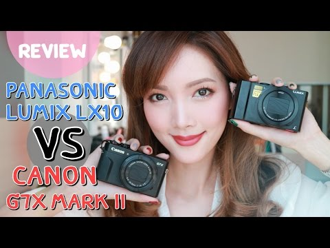 CANON G7X Mark II -- VS -- PANASONIC LX10 (Real user review) เทียบเฟรมต่อเฟรม!