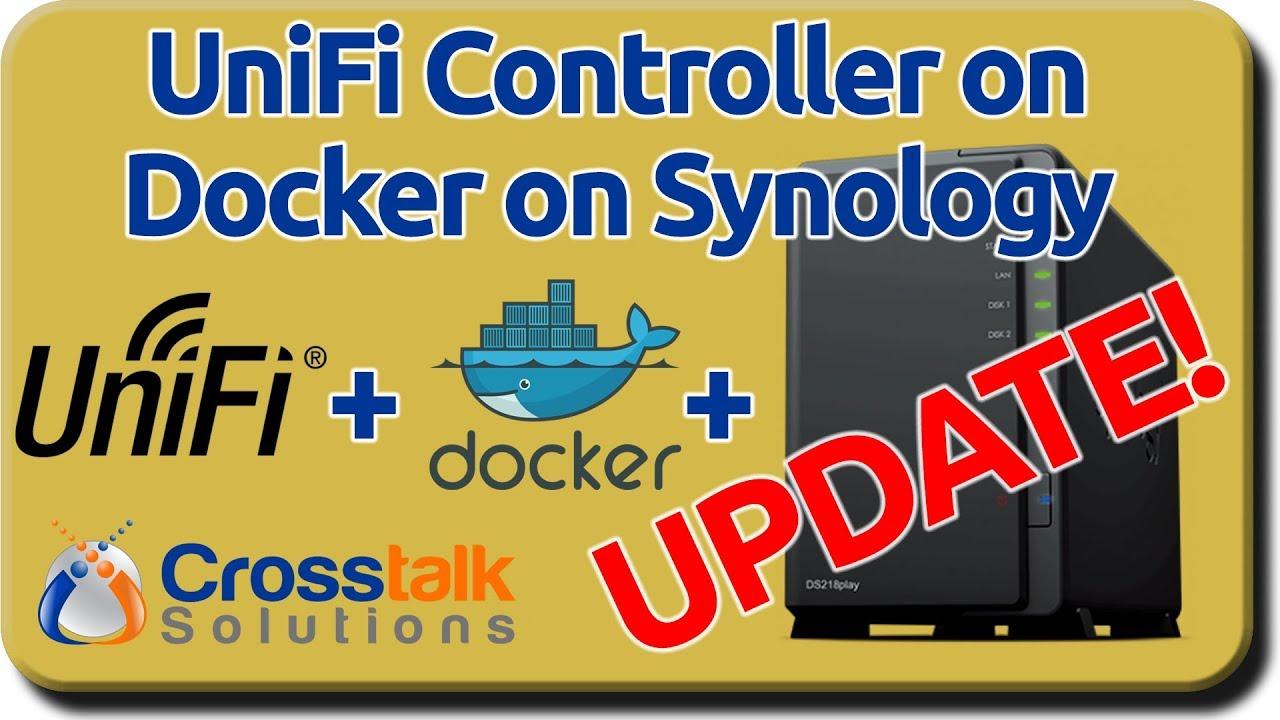 UniFi on Docker on Synology - UPDATE!!