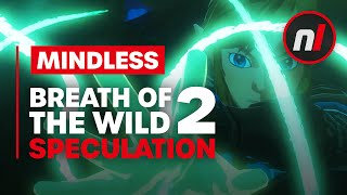 Mindless Speculation about Zelda: Breath of the Wild 2