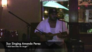 Amanda Perez Send Me An Angel Sung By Suy