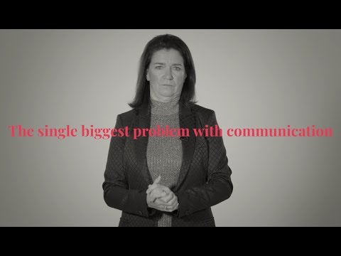 The Single Biggest Problem With Communication - Real Communication
