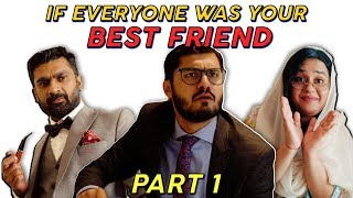 If Everyone was your Best Friend (Part 1) | MangoBaaz