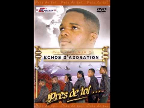 Kombo Ya Yesu - Franck Mulaja & Echos D'adoration (Paroles Dans La Description)