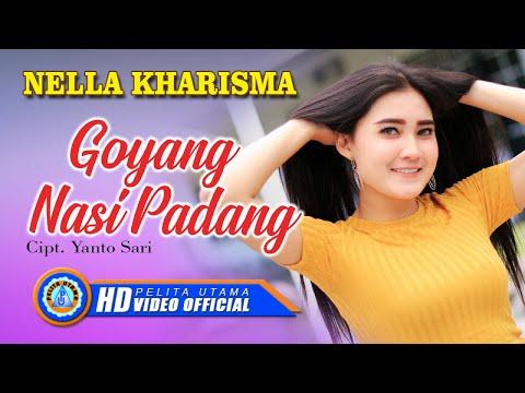 NELLA KHARISMA - Goyang Nasi Padang ( Official Music Video )