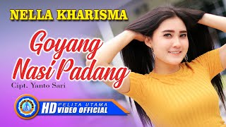 Download NELLA KHARISMA - Goyang Nasi Padang (Official Music Video)