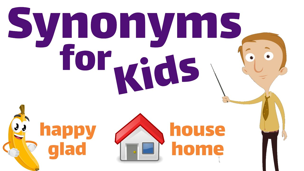 hight resolution of Synonyms for Kids   Classroom Edition - YouTube