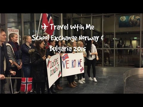 Travel With Me: School Exchange Norway & Bulgaria 2016