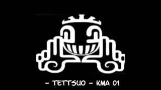 Tettsuo KMA 01 Tribe