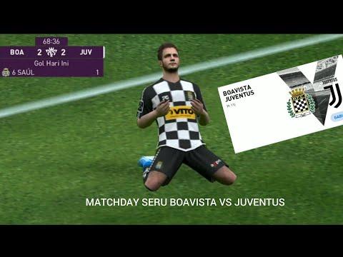 MATCHDAY eFootball PES BOAVISTA VS JUVENTUS || LAWANNYA MASIH BERUNTUNG
