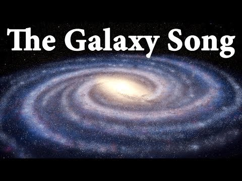 The Galaxy Song