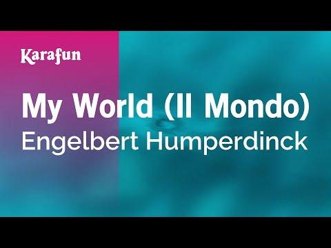 Karaoke My World (Il Mondo) - Engelbert Humperdinck *