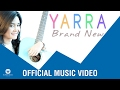 yarra - brand new