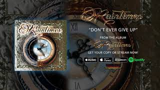 """Raintimes – """"Don't Ever Give Up"""" (Official Audio)"""