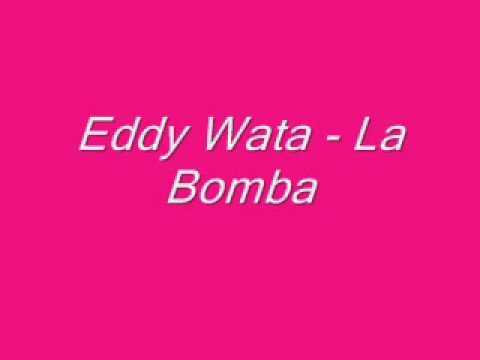 eddy wata  la bombawmv
