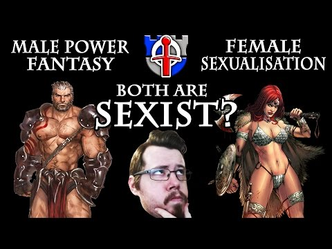 Sexualisation and Male Power Fantasy