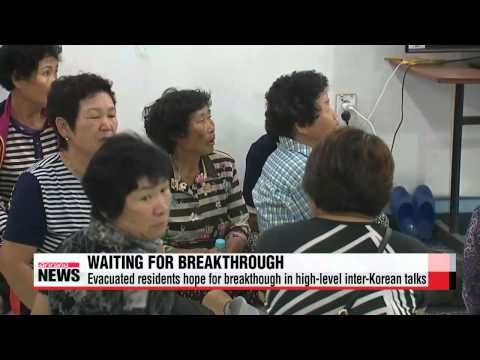 Evacuated residents hope for progress in high-level inter-Korean talks   연천•파주 주