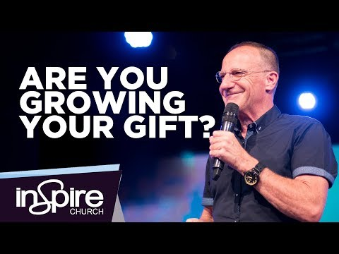 Are You Growing Your Gift? | Pastor John McMartin