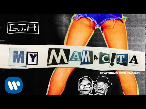 "GTA ""My Mamacita"" (ft. Rich The Kid)"