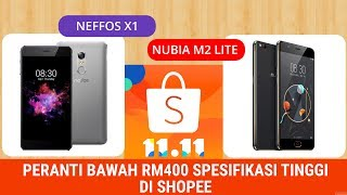 Phone Bawah RM400 di Shopee 11.11