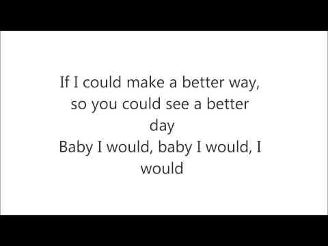 Justin Bieber - I would lyrics