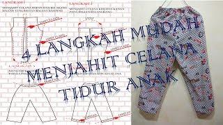 Cara membuat pola dan menjahit celana tidur anak laki laki BAGIAN 2