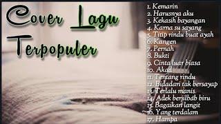 Gambar cover [+ Lirik]Kumpulan Cover Lagu INDONESIA  Bisa Menemani Kerja Dan Bersantai  || Mp3 Lirik