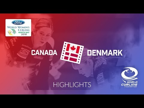HIGHLIGHTS: Canada v Denmark – Round-robin – Ford World Women's Curling Championship 2018