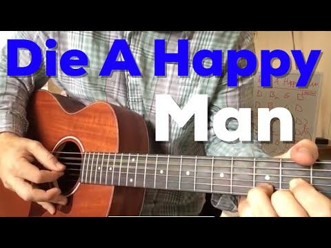 Die a Happy Man  Thomas Rhett Beginner Guitar Lesson