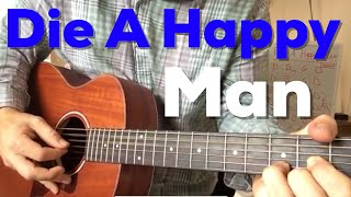 """Die a Happy Man"" - Thomas Rhett (Beginner Guitar Lesson)"